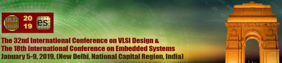 The 32nd International Conference On Vlsi Design And 18th International Conference On Embedded Systems